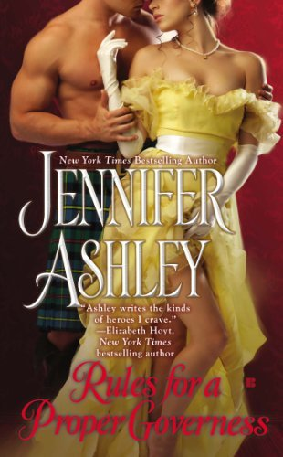 Rules for a Proper Governess (Mackenzies): Written by Jennifer Ashley, 2015 Edition, Publisher: Berkley Publishing Corporation,U.S. [Mass Market Paperback]