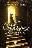 Whisper: Königin der Diebe