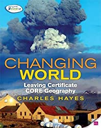 Changing World: Leaving Certificate Core Geography