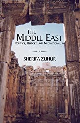 The Middle East: Politics, History, and Neonationalism