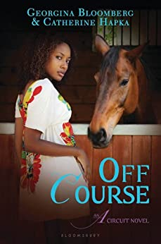 Off Course: An A Circuit Novel by [Bloomberg, Georgina, Hapka, Catherine]