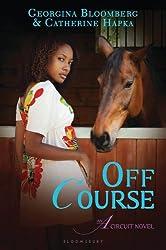 Off Course: An A Circuit Novel