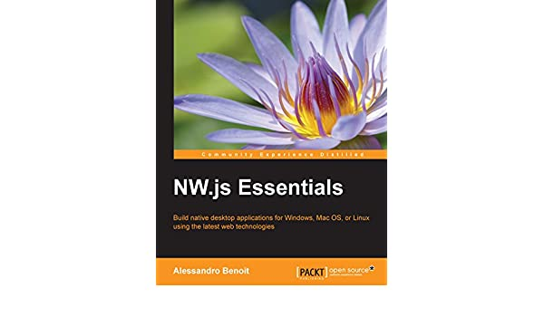 NW js Essentials eBook: Alessandro Benoit: Amazon in: Kindle Store