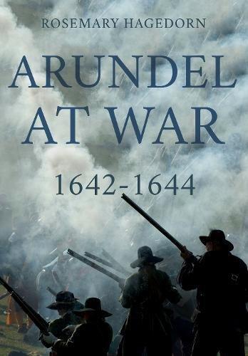 Arundel at War 1642-1644