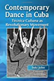 Contemporary Dance in Cuba: Tecnica Cubana as Revolutionary Movement