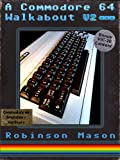 Image de A Commodore 64 Walkabout (English Edition)