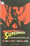 L'ultima battaglia. Superman