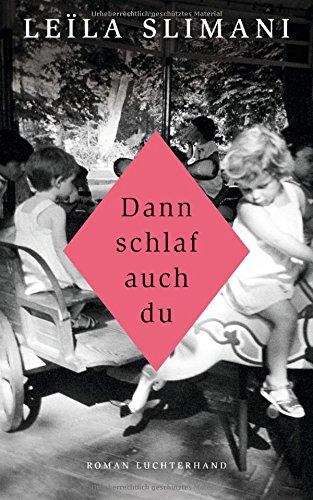 Buchseite und Rezensionen zu 'Dann schlaf auch du: Roman' von Leïla Slimani