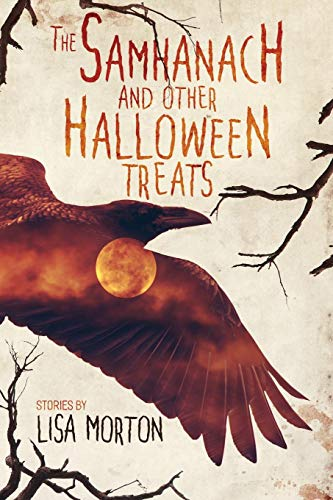 The Samhanach and Other Halloween Treats (Lisa Morton Halloween)