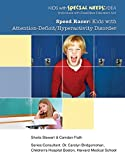 Speed Racer: Kids with Attention-Deficit/Hyperactivity Disorder (Kids with Special Needs: IDEA (Individua) (English Edition)