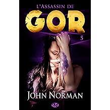 L'Assassin de Gor: Gor, T5