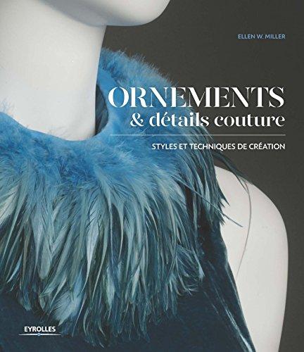 Ornements et détails Couture: Styles et techniques de création