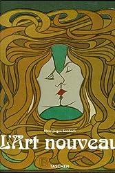 L'ART NOUVEAU. L'utopie de la réconciliation