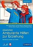 Arbeitsfeld Ambulante Hilfen der Erziehung: Standards, Qualität und Vielfalt