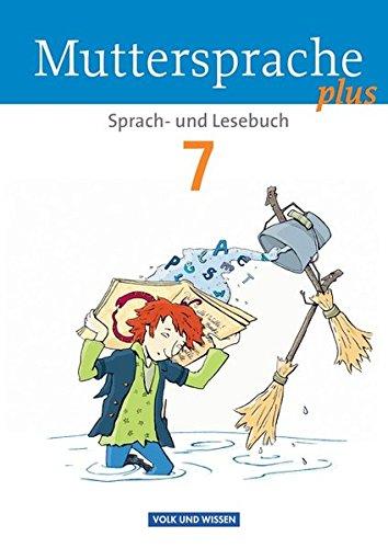 Muttersprache plus - Allgemeine Ausgabe für Berlin, Brandenburg, Mecklenburg-Vorpommern, Sachsen-Anhalt, Thüringen: 7. Schuljahr - Schülerbuch