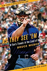 As They See 'em: A Fan's Travels in the Land of Umpires (Paperback) - Common