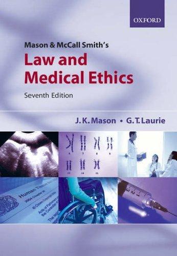 Mason & McCall Smith's Law and Medical Ethics by Professor Kenyon Mason (2005-10-27)