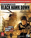 Delta Force - UK Version: Official Strategy Guide by Prima Development (2002-10-06) - Prima Games - 06/10/2002