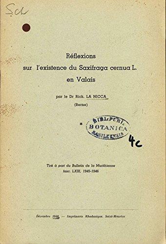 Réflexions l'existence du Saxifrage cernuaL: en Valais.