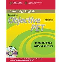 Objective Pet. Student's book. Without answers. Per le Scuole superiori. Con CD-ROM