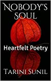 Nobody's Soul: Heartfelt Poetry