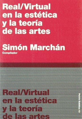 Real / Virtual En La Estética Y La Teoría De Las Artes: 40