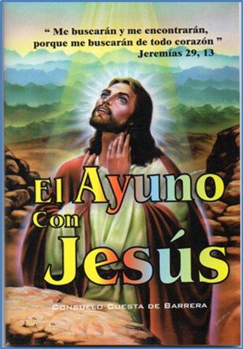 El Ayuno con Jesús