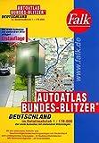 Falk Autoatlas Bundes- Blitzer Deutschland im Detailmaßstab 1 : 170.000. Der erste Autoatlas mit stationären Blitzanlagen.