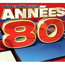 Spécial Variété Française : Années 80