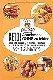 KETO! Die ketogene Ernährung für Einsteiger, Anfänger Berufstätige, Faule, Fortgeschrittene: Das Ketogene Kochbuch mit 99 ketogene Rezepte zu Paleo, ... & Veganer (inkl. Diätplan) (Teil, Band 1) - Charlie's Kitchen