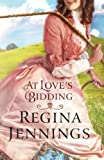 download ebook at love's bidding by regina jennings (2015-12-01) pdf epub