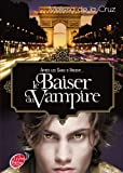 Telecharger Livres Les vampires de Manhattan Tome 4 Le baiser du vampire (PDF,EPUB,MOBI) gratuits en Francaise
