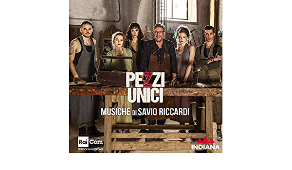 Pezzi Unici Colonna Sonora Originale Dalla Serie Tv By Savio Riccardi On Amazon Music Amazon Co Uk