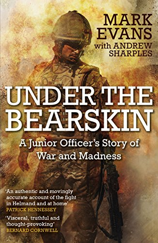 Under the Bearskin: A junior officer's story of war and madness (English Edition) -