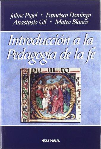 Introducción a la pedagogía de la fé (Manuales de teología)