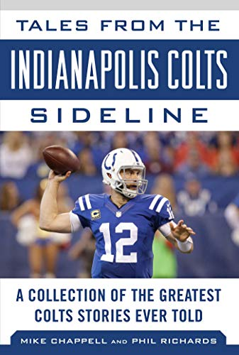 Stanford Stadium (Tales from the Indianapolis Colts Sideline: A Collection of the Greatest Colts Stories Ever Told (Tales from the Team))