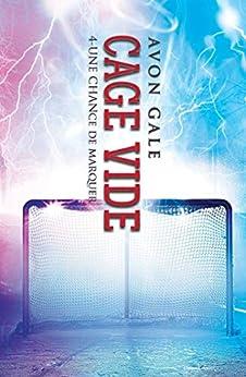 Cage vide: Une chance de marquer #4