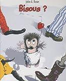 """Afficher """"Bisous ?"""""""