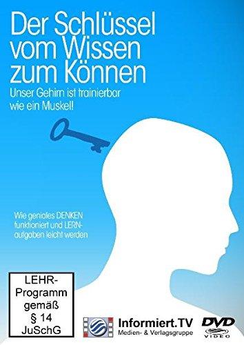 Der Schlüssel - Vom Wissen zum Können