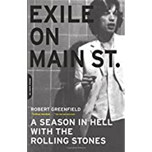 Exile on Main Street: A Season in Hell with the Rolling Stones