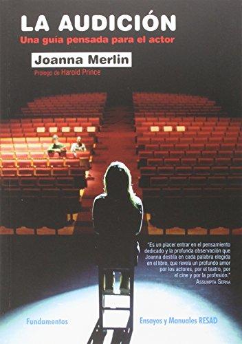La Audición. Una Guía Pensada Para El Actor (Arte / Teoría Teatral)