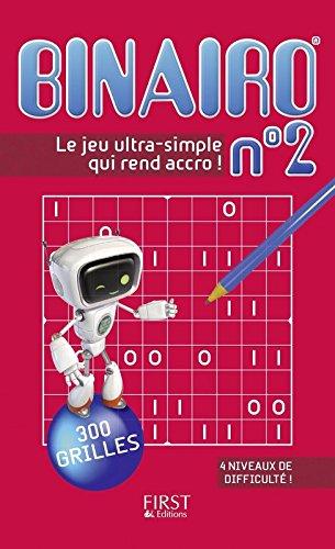 Binairo n°2 - 300 grilles : le nouveau jeu complètement addictif !