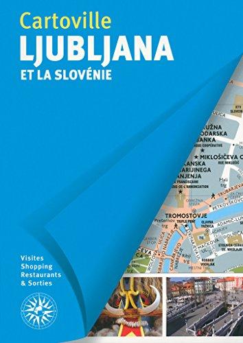 Ljubljana et la Slovénie