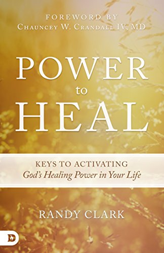 power-to-heal-keys-to-activating-gods-healing-power-in-your-life