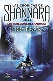 Los herederos de Shannara: Las crónicas de Shannara - Libro 4