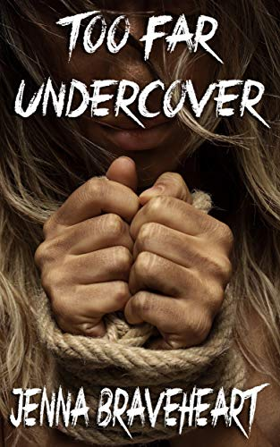 Too Far Undercover (English Edition)