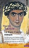 Le Haut-Empire romain: Les provinces de Méditerranée orientale d'Auguste aux Sévères