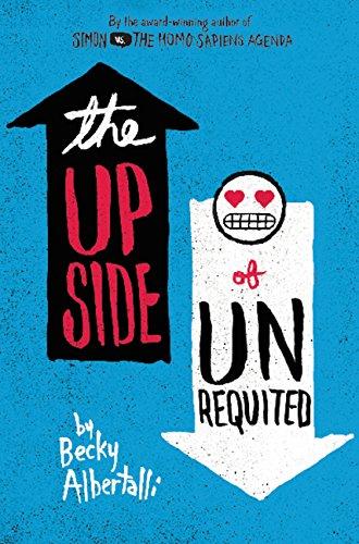 Upside Of Unrequited (Balzer & Bray)