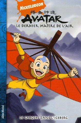 Avatar, le dernier maître de l'air, Tome 1 : La garçon dans l'iceberg