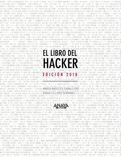 El libro del hacker por María Ángeles Caballero Velasco